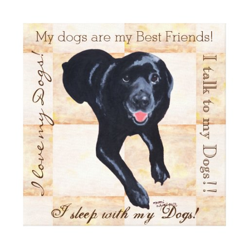 Black Labrador Smiling with Words Canvas Print