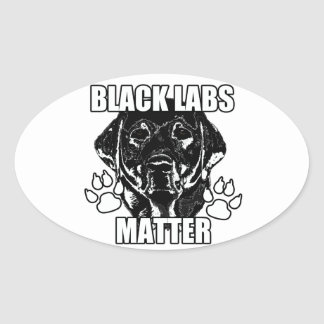 BLACK LABS MATTER 2 OVAL STICKER