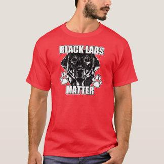 BLACK LABS MATTER 2 T-Shirt