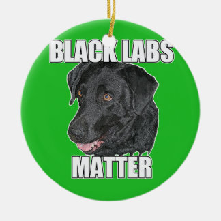 Black Labs Matter Two Ceramic Ornament