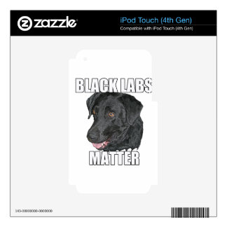 Black Labs Matter Two iPod Touch 4G Skin