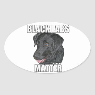 Black Labs Matter Two Oval Sticker