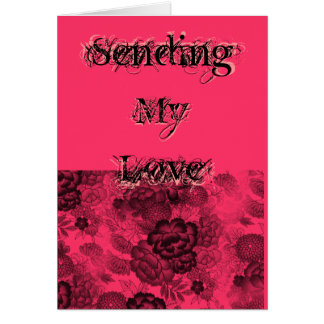 Black Lace, Sending My Love Pink With Lace Card