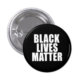 """BLACK LIVES MATTER"" 1.25-inch Pinback Button"