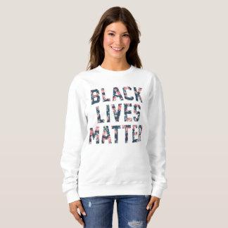 Black Lives Matter Floral Sweatshirt