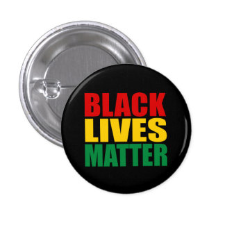 """BLACK LIVES MATTER"" PINBACK BUTTON"