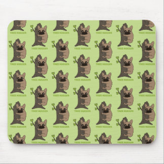 Black mask fawn Frenchie is a cute tree hugger Mouse Pad