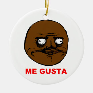 Black Me Gusta Rage Face Meme Ceramic Ornament