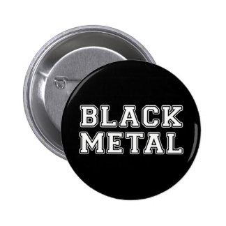 Black Metal Pinback Button