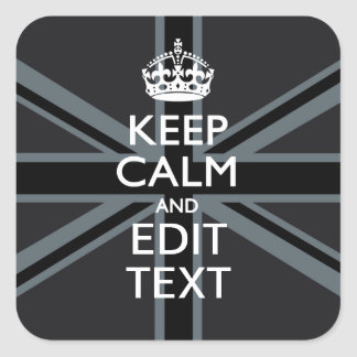 Black on Black  Keep Calm Get Your Text Union Jack Square Sticker