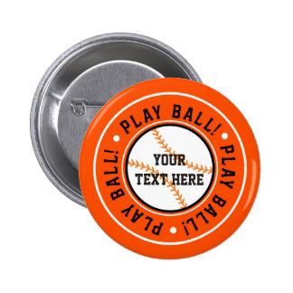 Black Orange BASEBALL PLAY BALL Party Pin BUTTON
