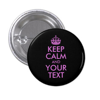 Black Orchid Keep Calm and Your Text Buttons