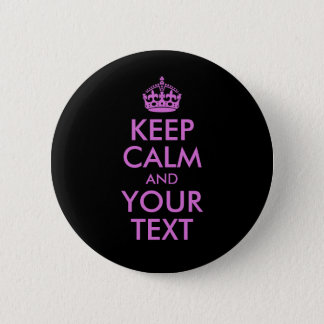 Black Orchid Keep Calm and Your Text Pinback Button