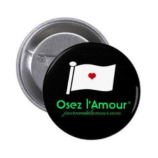 Black Osez l Amour Buttons