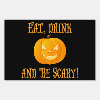 Black Outdoor Halloween Signs Eat Drink Be Scary