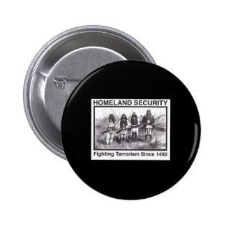 Black Photo Indian Homeland Security Button