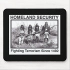 Black Photo Indian Homeland Security Mouse Pad