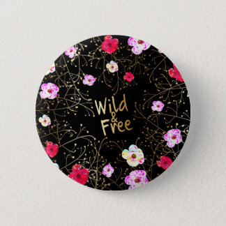 Black Pink & Gold Wild and Free Floral Vines Pinback Button