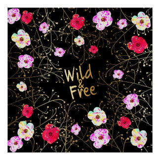 Black Pink & Gold Wild and Free Floral Vines Poster