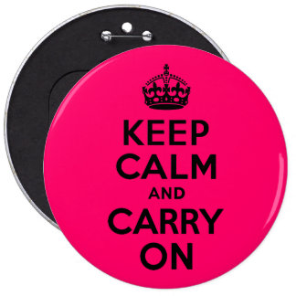 Black Pink Keep Calm and Carry On 6 Inch Round Button