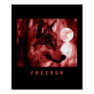 Black Red Motivational Freedom Wolf Poster Print