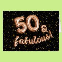 Black Rose Gold Balloon Type 50th Birthday Card