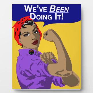 Black Rosie-Weve Been Doing It Plaque