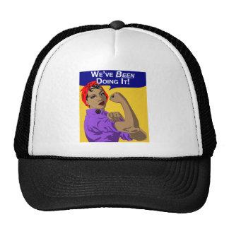 Black Rosie-Weve Been Doing It Trucker Hat