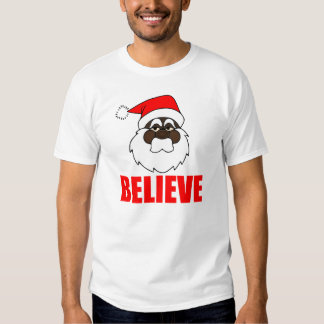 Black Santa, Believe T Shirts