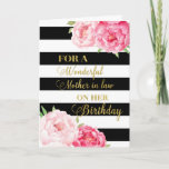"""Black Stripes Pink Flowers Mother in Law Birthday Card<br><div class=""""desc"""">Birthday card for Mother in law with pink watercolor flowers,  black stripes,  gold text and thoughtful verse.</div>"""