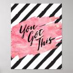 Black Stripes Pink WatercolorYou Got This Poster
