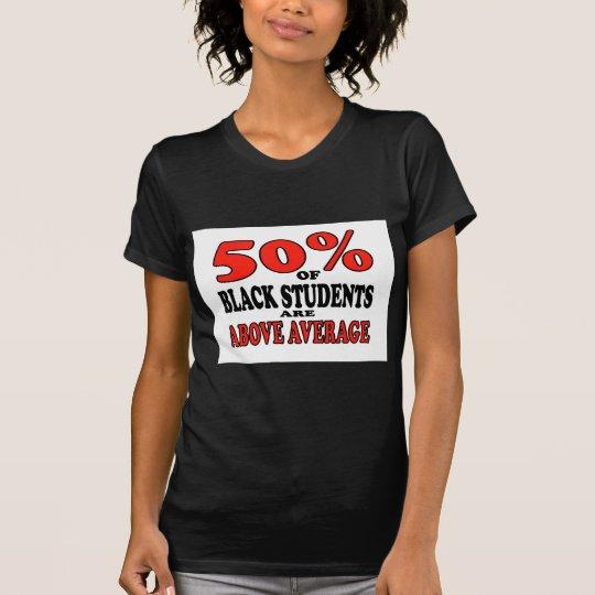BLACK STUDENTS T-Shirt