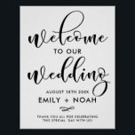 "Black Stylish Script Welcome Wedding Sign Poster<br><div class=""desc"">Stylish wedding sign featuring black modern calligraphy. This design is available in a variety of colors and script style.</div>"