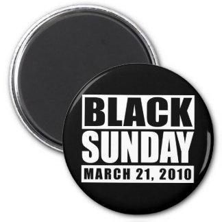 Black Sunday March 21, 2010 2 Inch Round Magnet