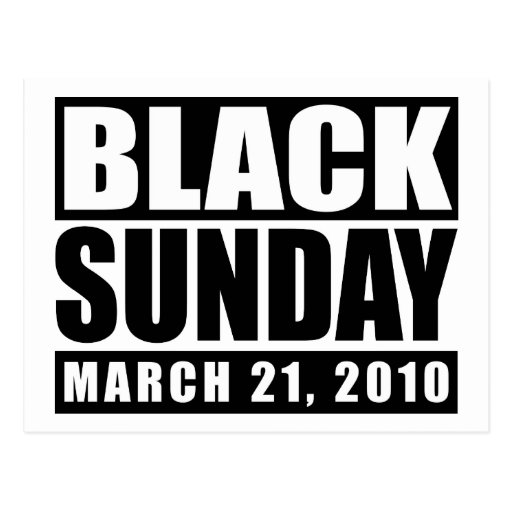 Black Sunday March 21, 2010 Post Cards