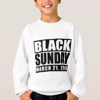 Black Sunday March 21, 2010 Sweatshirt
