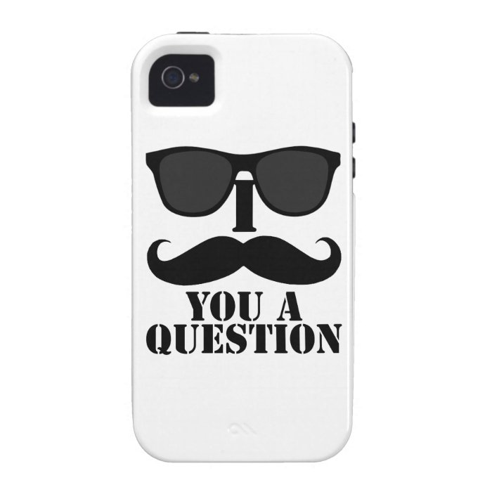 Black Sunglasses and I Mustache You a Question Vibe iPhone 4 Case