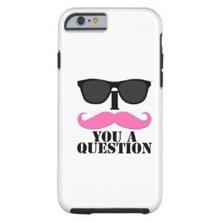 Black Sunglasses Pink I Moustache You a Question iPhone 6 Case