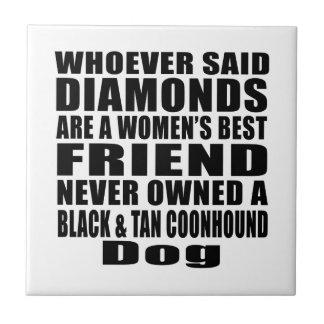 BLACK & TAN COONHOUND DOG BEST FRIEND DESIGNS CERAMIC TILE