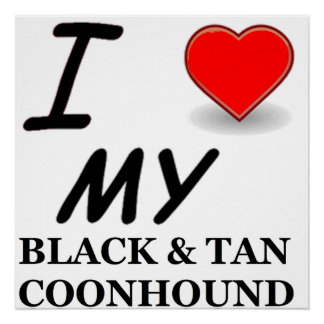 black tan coonhound love poster