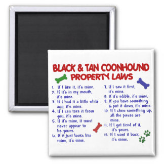 BLACK & TAN COONHOUND Property Laws 2 2 Inch Square Magnet