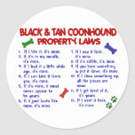 BLACK & TAN COONHOUND Property Laws 2 Sticker