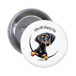 Black Tan Dachshund Its All About Me 2 Inch Round Button