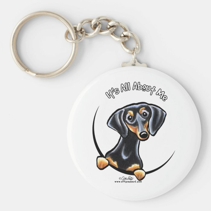 Black Tan Dachshund Its All About Me Keychain