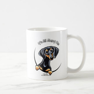 Black Tan Dachshund Its All About Me Mug