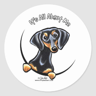 Black Tan Dachshund Its All About Me Classic Round Sticker