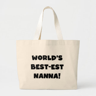 Black Text Best-est Nanna T-shirts and Gifts Large Tote Bag