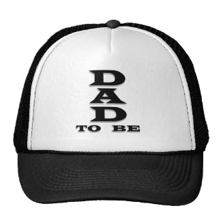 Black Text Dad to Be Trucker Hat