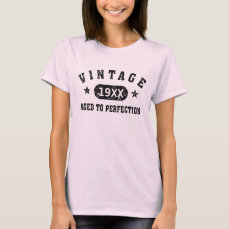 Black Text Vintage Aged to Perfection T-shirt