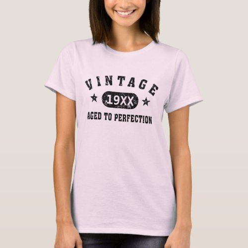 Black Text Vintage Aged to Perfection T_shirt